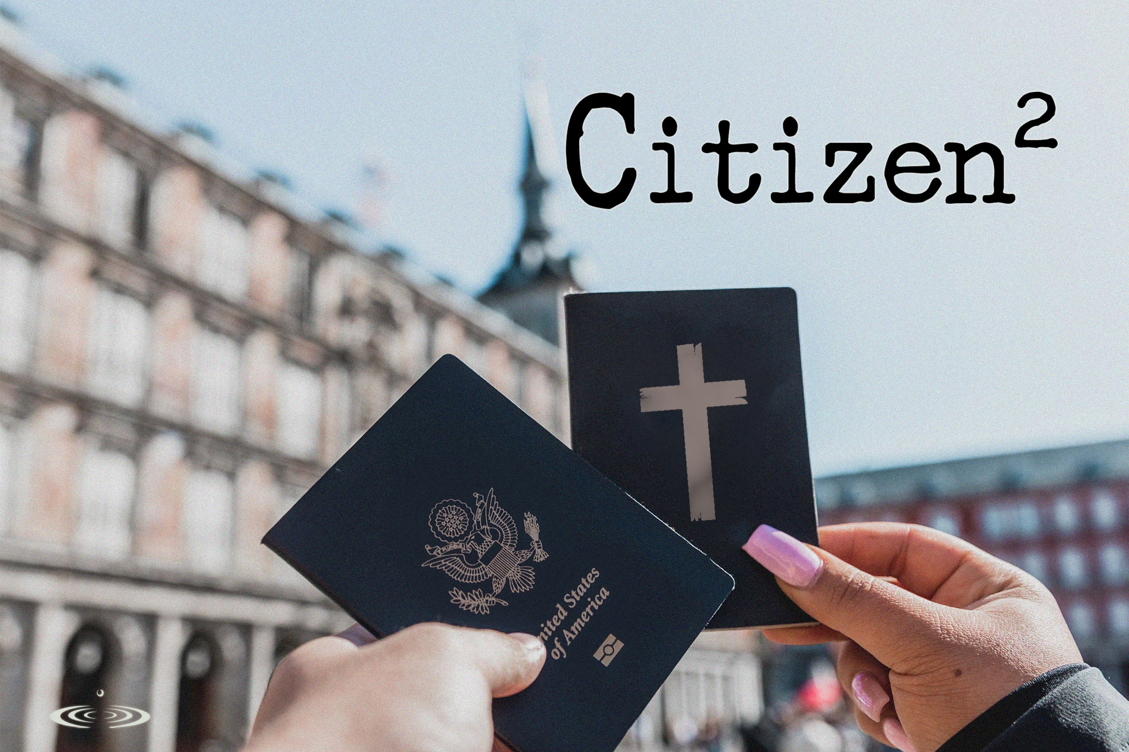Living as Citizens of Heaven
