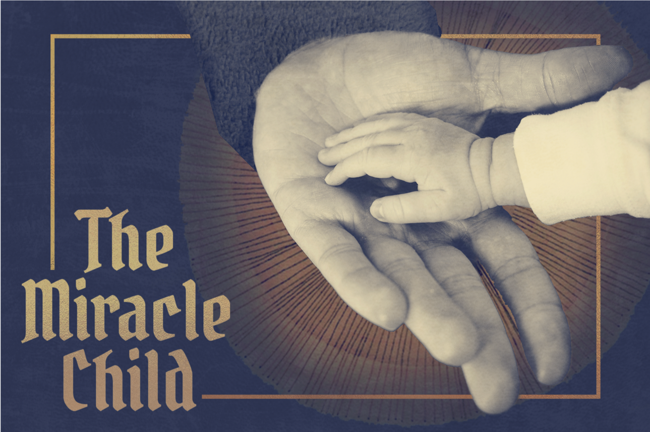 The Miracle Child: Jesus